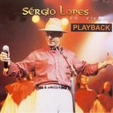 Playback Sérgio Lopes   Ao Vivo [original]